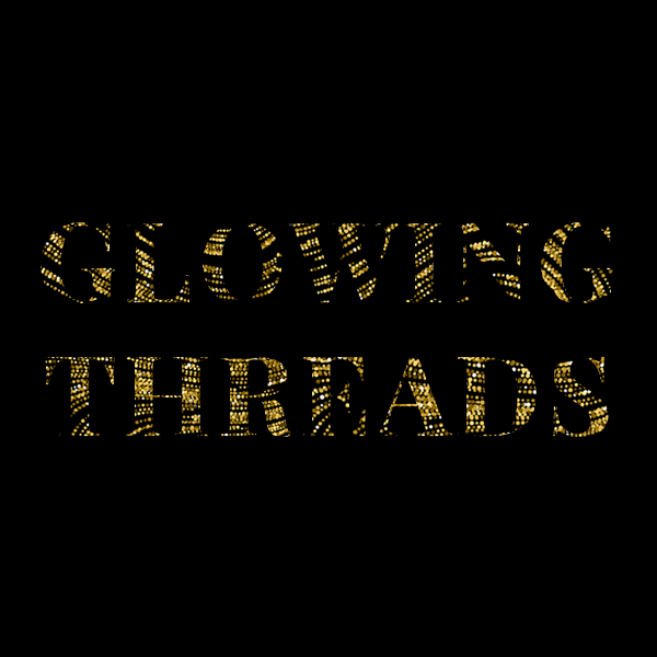 Glowing Threads